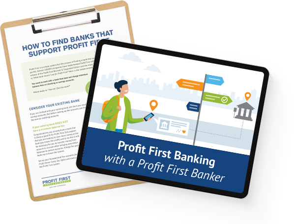 Find Banks That Support Profit First